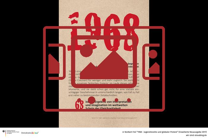 Das slideshow-Fenster zur Ausstellung 'Norbert Frei - 1968 – Jugendrevolte und globaler Protest' anzeigen ...